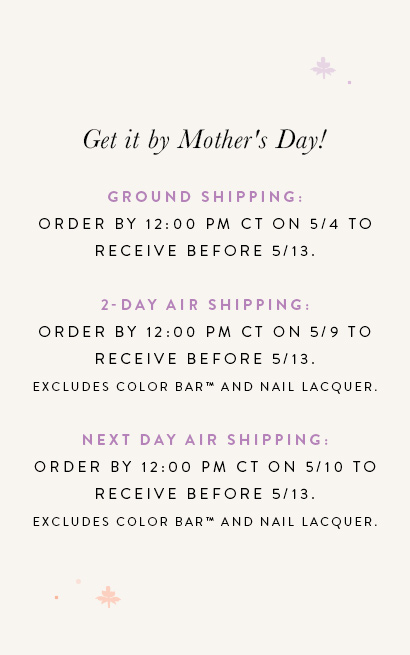 Mother's Day Shipping Details